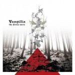 Vampillia – The Divine Move / My Beautiful Twisted Nightmares in Aurora Rainbow Darkness