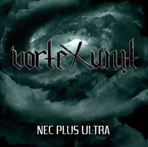 Vortex Unit - Nec Plus Ultra