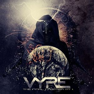 Vyre - The Initial Frontier Pt 2