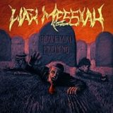 War Messiah – Graveyard Feeding