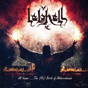 Lelahell - Al Insane... The (Re)birth of Abderrahmane