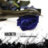 Macbeth – Neo-Gothic Propaganda