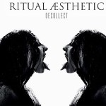 Ritual Aesthetic - Decollect