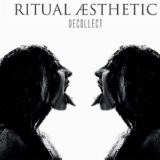 Ritual Aesthetic – Decollect
