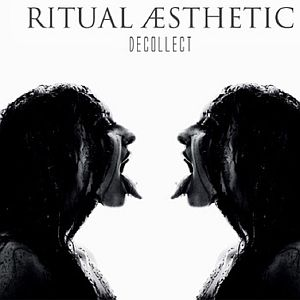 Ritual Aesthetic - Decollect