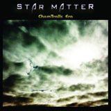 Star Matter – ChemTrails_Era