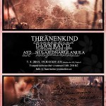 Thränenkind, Dawn Ray'D a Ast 7.5. v Praze