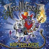 Trollfest – Kaptein Kaos