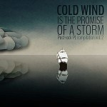 V/A - Cold Wind Is the Promise of a Storm