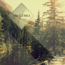 Amalthea - In the Woods