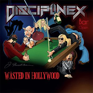 Discipline X - Wasted in Hollywood