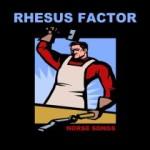 Rhesus Factor - Norse Songs