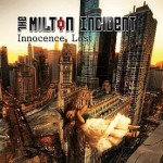The Milton Incident - Innocence Lost