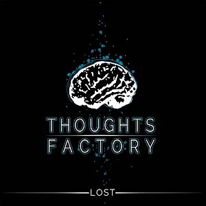Thoughts Factory - Lost