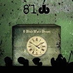 81db - A Blind Man's Dream