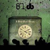 81db – A Blind Man'sDream