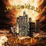 A Hero for the World – On Fire