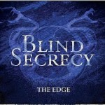 Blind Secrecy – The Edge
