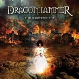 Dragonhammer – The X Experiment