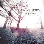 Ekove Efrits – Nowhere