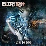 Eldritch – Tasting the Tears