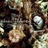 Fecal Body Incorporated – Pathogenesis / Origin of the Grinding Flesh