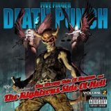 Five Finger Death Punch – The Wrong Side of Heaven and the Righteous Side of Hell Volume 2