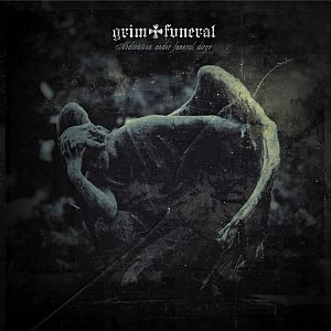 Grim Funeral - Abdication Under Funeral Dirge