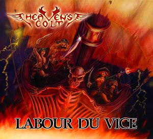 Heaven's Colt - Labour du vice