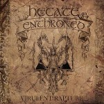 Hecate Enthroned – Virulent Rapture