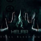 Helfir – Still Bleeding