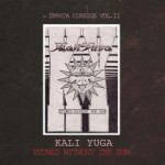 Kali Yuga – Stoned Without the Sun