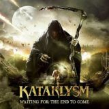 Kataklysm – Waiting for the End to Come