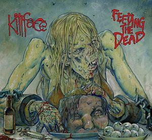 Killface - Feeding the Dead
