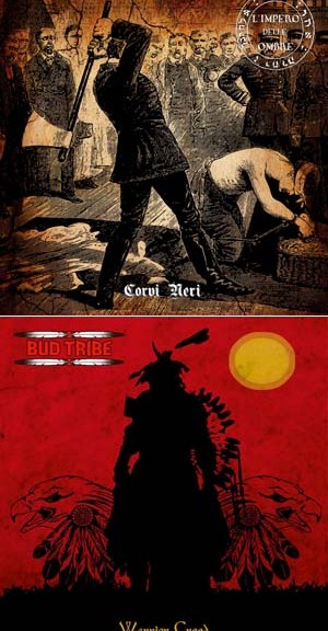 L'impero delle ombre / Bud Tribe - Corvi neri / Warrior Creed