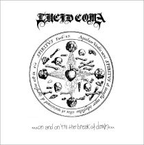 Lucid Coma - …on and on 'Till the Break of Dawn…