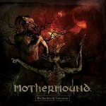 Mothermound – The Burden of Tomorrow