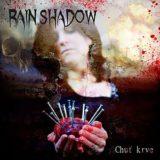 Rain Shadow – Chuť krve