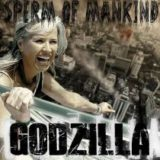 Sperm of Mankind – Godzilla