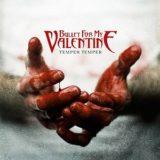 Bullet for My Valentine – Temper Temper