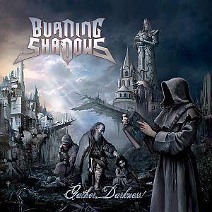 Burning Shadows - Gather, Darkness