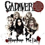 Cadaveria – Horror Metal – Undead Edition