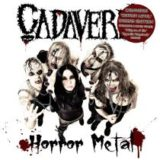Cadaveria – Horror Metal – Undead Edition