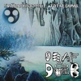 Deaf & Dumb – Evildarkrooted… Total Dumb