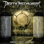 Death Mechanism – Twenty-First Century