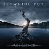 Drowning Pool – Resilience