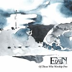 Edain - Of Those Who Worship Fire