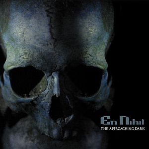 En Nihil - The Approaching Dark