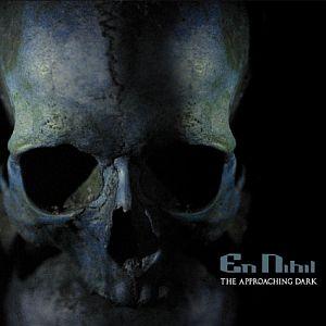 En Nihil - The Approaching Dark