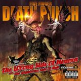 Five Finger Death Punch – The Wrong Side of Heaven and the Righteous Side of Hell Volume 1